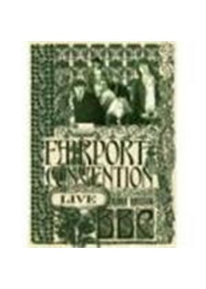 Fairport Convention - Live At The BBC [Remastered]