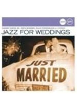 Various Artists - Jazz For Weddings