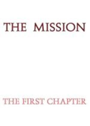 Mission - The First Chapter (Music CD)