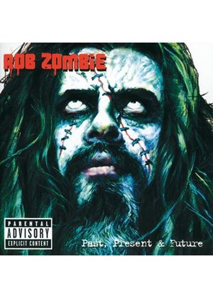 Rob Zombie And White Zombie - Greatest Hits: Past, Present & Future [With Bonus Dvd] (Music CD)