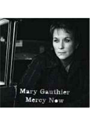 Mary Gauthier - Mercy Now (Music CD)