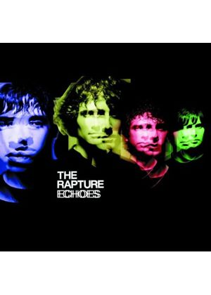 The Rapture - Echoes (Music CD)