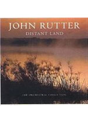 John Rutter - Distant Land - The Orchestral Collection [Special Edition] (Music CD)