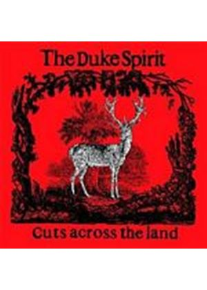 Duke Spirit - Cuts Across The Land (Music CD)
