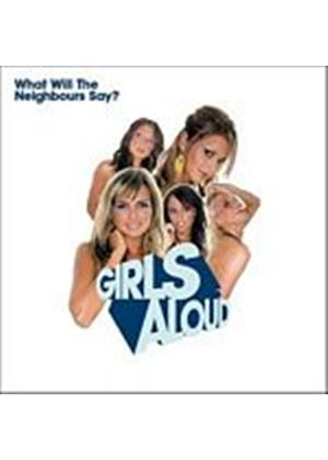 Girls Aloud - What Will The Neighbours Say (Music CD)