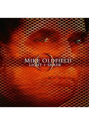 Mike Oldfield - Light + Shade (Music CD)