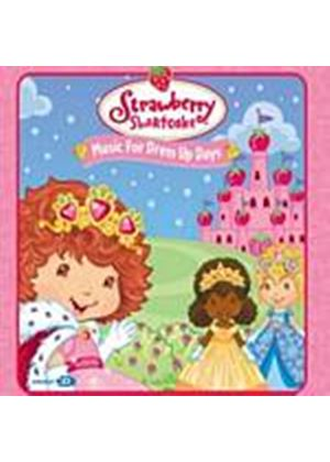 Strawberry Shortcake - Music For Dress Up Days (Music CD)