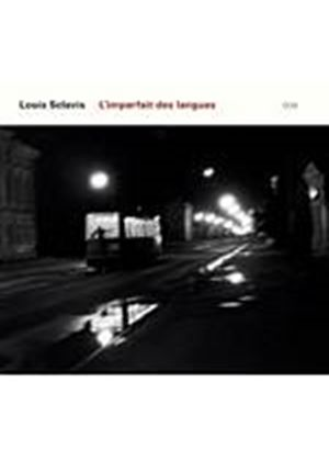 Louis Sclavis - Limparfait Des Langues (Music CD)