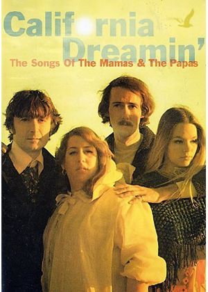 Mamas And The Papas, The - California Dreamin - The Songs Of The Mamas And The Papas