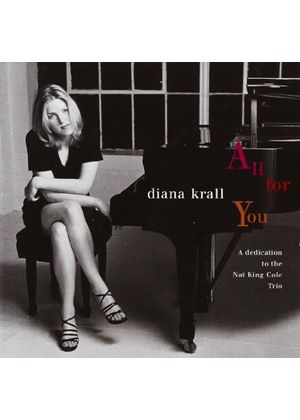 Diana Krall - All For You (A Tribute To Nat 'King' Cole)