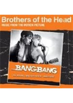 Various Artists - Brothers Of The Head [Remastered]