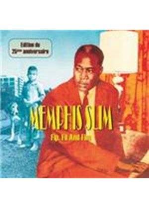Memphis Slim - Fip Fil And Fim (25th Anniversary Edition) (Music CD)