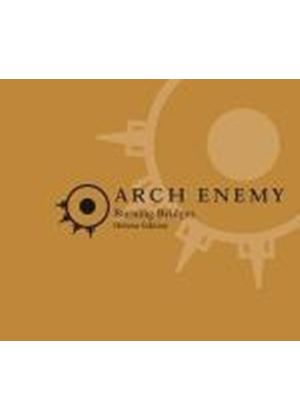 Arch Enemy - Burning Bridges (Deluxe Edition) (Music CD)