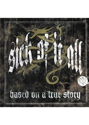 Sick Of It All - Based On A True Story (+DVD)