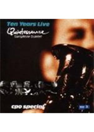 Ten Years Live - Quintessence Saxophone Quintet