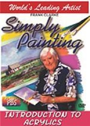 Simply Painting - Introduction To Acrylics