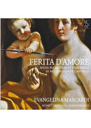Evangelina mascardi; Monica Pustilnik; Marco Beasley - Castaldi: Ferita D'Amore (Wounded by Love) - Music for Theorbo (Music CD)