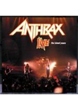 Anthrax - Live - The Island Years