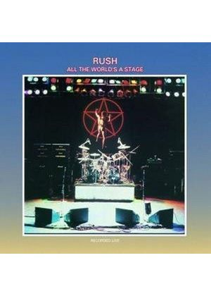 Rush - All The World's A Stage [Remastered]