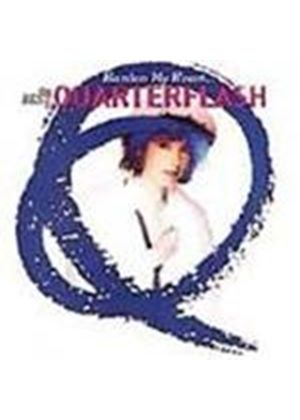Quarterflash - Harden My Heart (The Best Of Quarterflash)