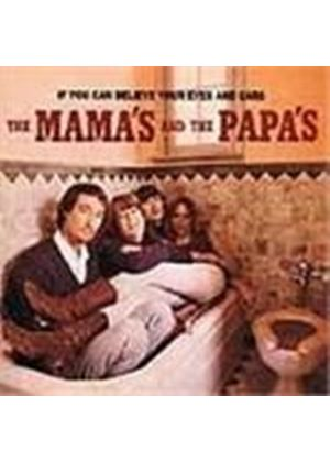 Mamas & The Papas (The) - If You Can Believe Your Eyes And Ears [Remastered]
