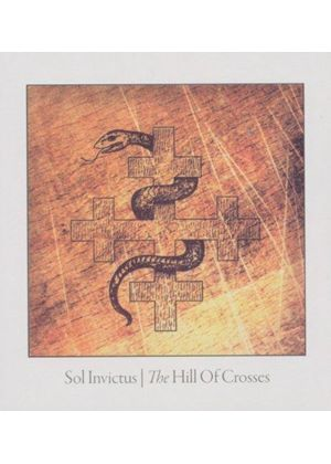 Sol Invictus - Hill of Crosses (Music CD)