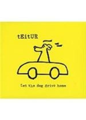Teitur - Let The Dog Drive Home (Music CD)