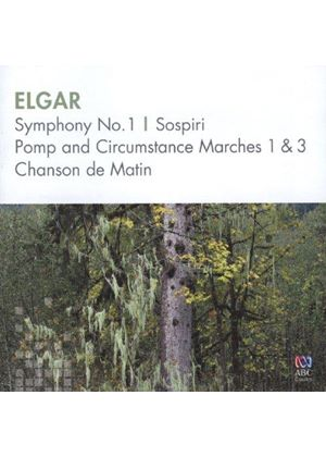 Elgar: Symphony No. 1; Sospiri; Pomp and Circumstance Marches 1 & 3; Chanson de Matin (Music CD)