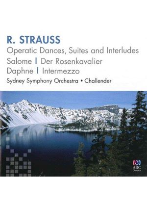 R. Straus: Operatic Dances, Suites and Interludes (Music CD)