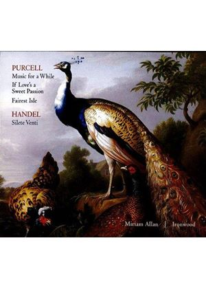 Purcell: Music for a While; If Love's a Sweet Passion; Fairest Isle; Handel: Silete Venti (Music CD)