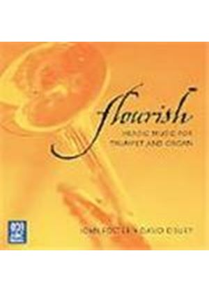 Flourish - Heroic Music for Trumpet and Organ