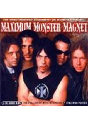 Monster Magnet - Maximum Monster Magnet (Music Cd)