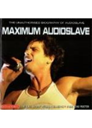 Audioslave - Maximum Audioslave (Music Cd)