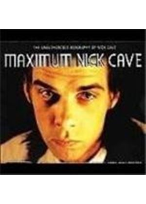 Nick Cave - Maximum Nick Cave (Music Cd)