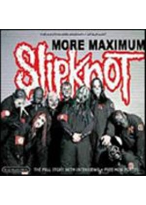 Slipknot - More Maximum Slipknot (Music CD)