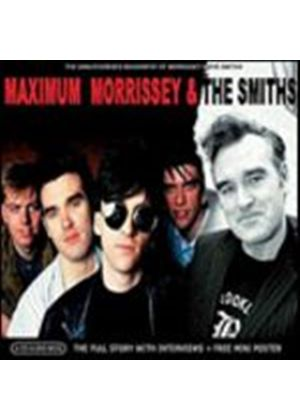 Morrissey And The Smiths - Maximum Morrissey & The Smiths (Music CD)
