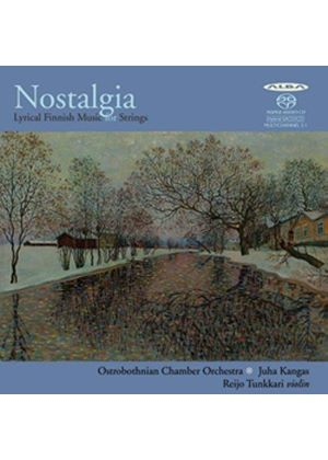 Nostalgia: Lyrical Finnish Music for Strings [SACD] (Music CD)