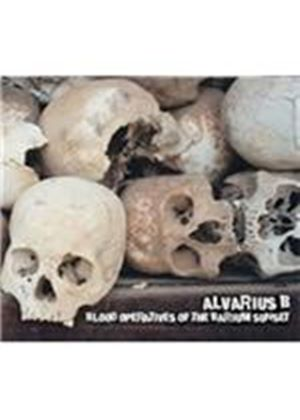 Alvarius B. - Blood Operatives of the Barium Sunset (Music CD)