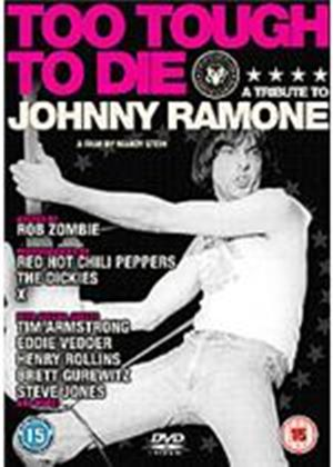 Ramones - Too Tough To Die - A Tribute To Johnny Ramone