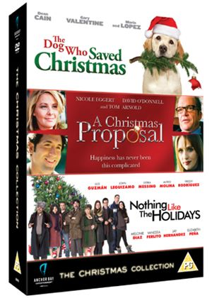 Christmas Collection (The Dog Who Saved Christmas / A Christmas Proposal / Nothing Like The Holidays)