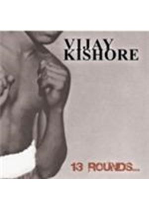 Vijay Kishor - 13 Rounds (Music CD)