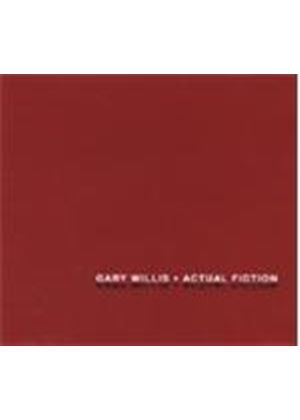 Gary Willis - Actual Fiction