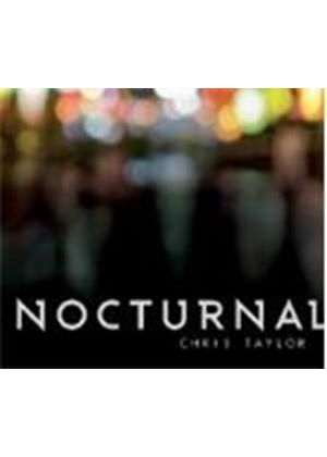 Chris Taylor - Nocturnal (Music CD)