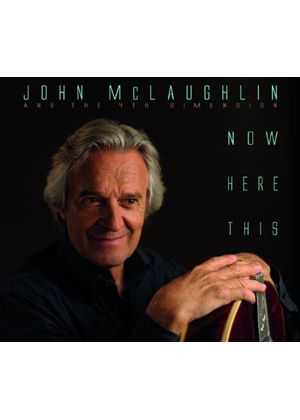 John McLaughlin - Now Here This (Music CD)