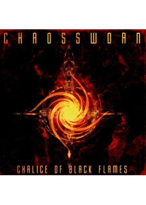 Chaossworn - Chalice of Black Flames (Music CD)
