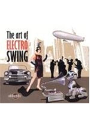 Various Artists - Art Of Electro Swing, The (Music CD)