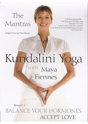 Maya Fiennes - The Mantras Of Kundalini Yoga - Balance Your Hormones