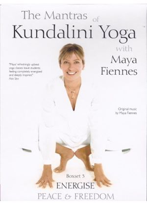 Maya Fiennes - The Mantras of Kundalini: Energise, Peace & Freedom [DVD]