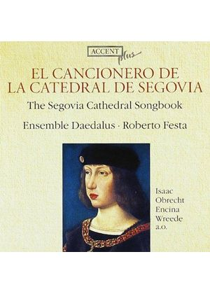 VARIOUS COMPOSERS - The Segovia Cathedral Songbook [Ensemble Daedalus]