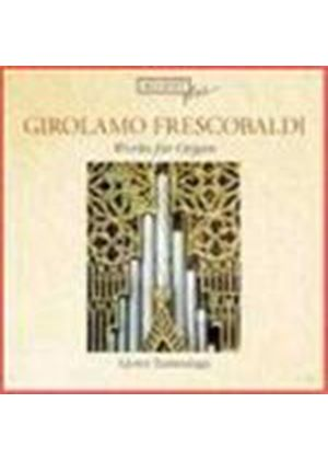 Frescobaldi: Works for Organ